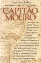 A Incrivel e Fascinante Historia do Capitao Mouro