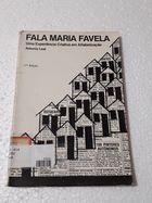 Fala Maria Favela - uma Experiência Criativa Em Alfabetização
