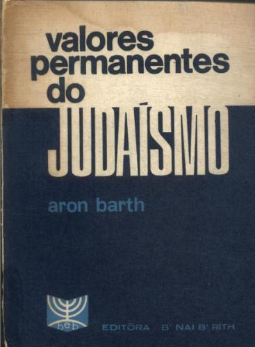 Valores Permanentes do Judaismo
