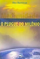 O Plugue do Milênio