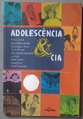 Adolescência e Cia