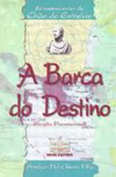 A Barca do Destino (ficcao Paranormal)