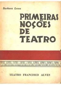 Primeiras noções de Teatro de Barbosa Lessa pela Tefa (1958)