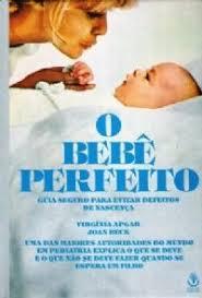 O Bebê Perfeito