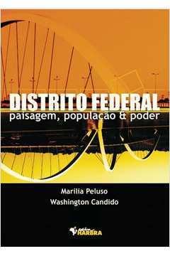 Distrito Federal - Paisagem, Populaçao e Poder
