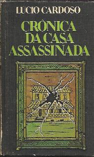 Cronica da Casa Assassinada