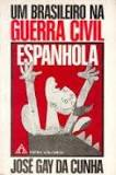 Um Brasileiro na Guerra Civil Espanhola