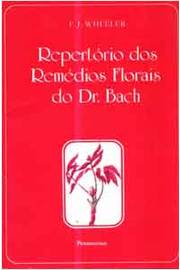 Repertorio dos Remedios Florais do Dr Bch