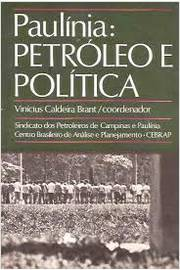 Paulínia Petróleo e Política