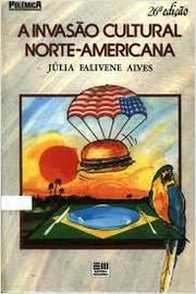 A Invasão Cultural Norte-americana