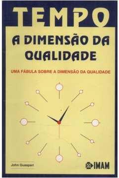 Tempo: a Dimensão da Qualidade