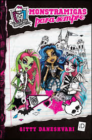 Monster High - Monstramigas para Sempre