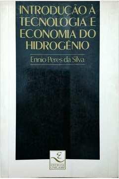 Introdução à Tecnologia e Economia do Hidrogênio