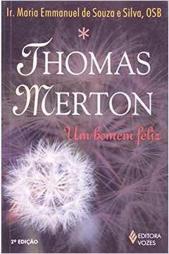 Thomas Merton: um Homem Feliz