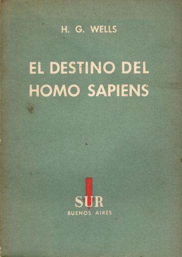 El Destino del Homo Sapiens