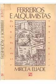 Ferreiros e Alquimistas