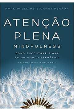 Atenção Plena: Mindfulness  Com Cd