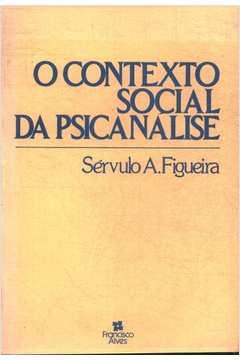 O Contexto Social da Psicanálise