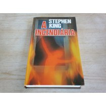 A Incendiária Stephen King(capa Dura)