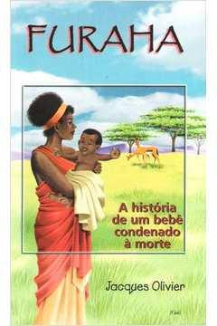 Furaha - a História de um Bebê Condenado à Morte