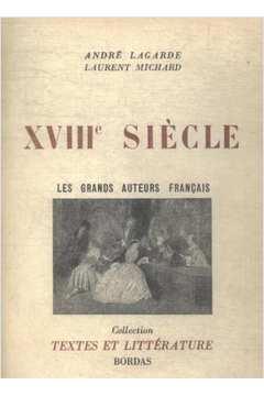 XVIII  Siècle -  les Grands Auteurs Français Du Programme