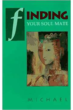 Finding Your Soul Mate (inglês)