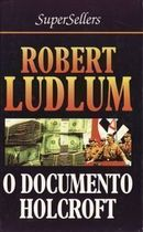 O Documento Holcroft Supersellers (capa Dura)