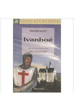 Ivanhoé - Série Reencontro
