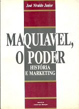 Maquiavel, o Poder História e Marketing (autografado)