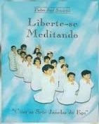 Liberte - Se Meditando - Com as Sete Janelas do Ego
