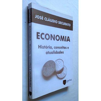 Livro: Economia Historia Conceitos e Atualidades - Jose