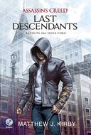 Assassins Creed Last Descendants Revolta Em Nova York