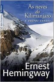 As Neves do Kilimanjaro , o Velho e o Mar