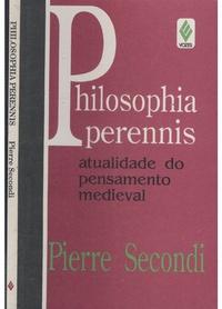 Livro  Philosophia Perennis Atualidade do Pensamento Medieval ... b54b4ebbc76bd