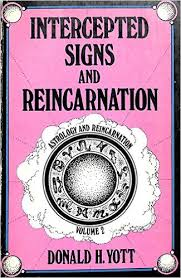 Intercepted Signs and Reincarnation 2: Astrology and Reincarnation