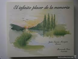 El Infinito Placer de La Memoria de Julio García Morejón y Bernardo Caro pela Unibero (2001)