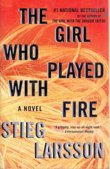 The Girl Who Played With Fire a Novel