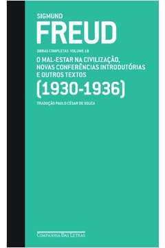 Freud 1930-1936 - o Mal-estar na Civilizacao, Novas Conferencias Intro