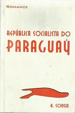 República Socialista do Paraguay de A. Sonsin pela Wm (2004)