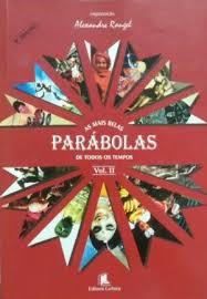 As Mais Belas Parábolas de Todos os Tempos - Volume II
