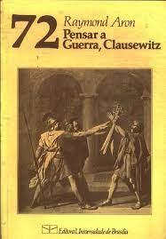 Pensar a Guerra, Clausewitz - a era Planetária - Volume 2