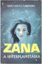 Zana a Interplanetaria