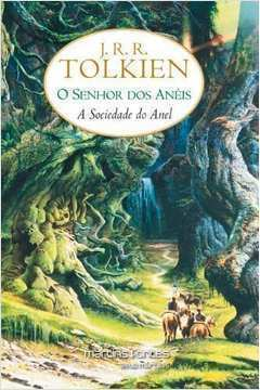 O Senhor dos Aneis - a Sociedade do Anel - Vol 1