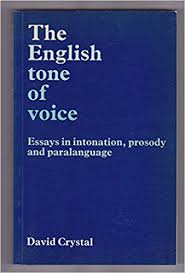The English Tone of  Voice-essays in Intonation, Prosody, Paralanguage