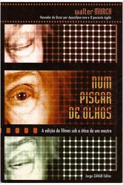 Num Piscar de Olhos - a Edição de Filmes Sob a Ótica de um Mestre