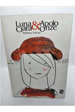 Luna Clara e Apolo Onze
