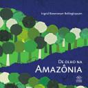 De Olho na Amazônia