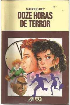 Doze Horas de Terror