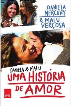 Daniela e Malu - uma História de Amor