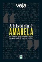 A Historia e Amarela